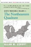 Earth Treasures: The Northeastern Quadrant