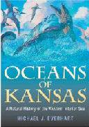Oceans Of Kansas: A Natural History Of The Western Interior Sea